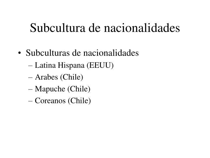 Subcultura de nacionalidades