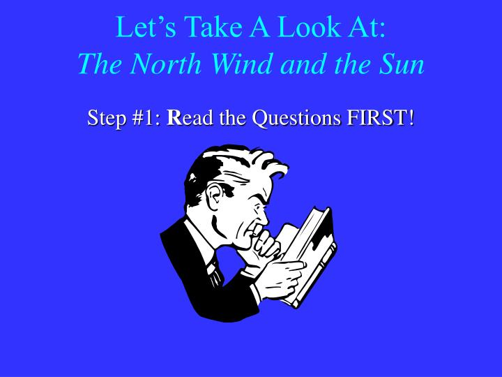 Let s take a look at the north wind and the sun