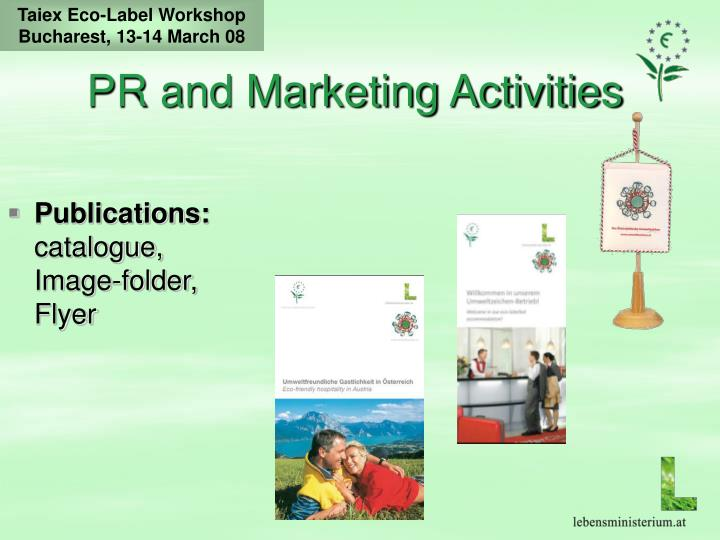 PR and Marketing Activities