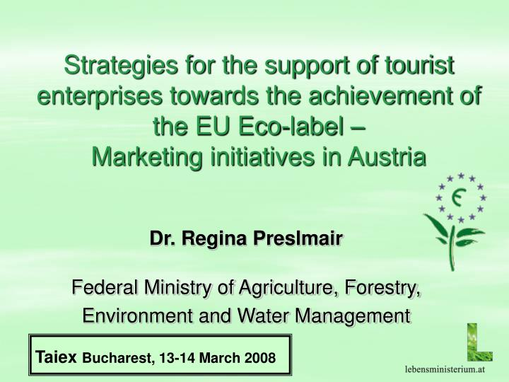 Strategies for the support of tourist enterprises towards the achievement of the EU Eco-label –