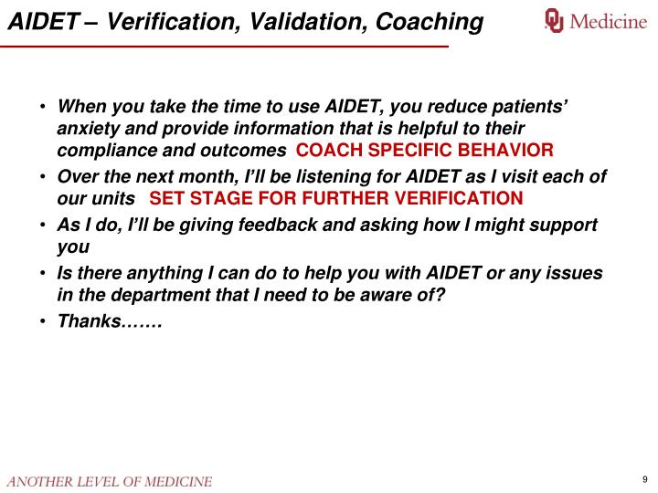 AIDET – Verification, Validation, Coaching