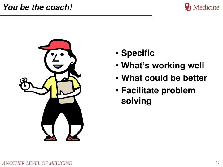 You be the coach!