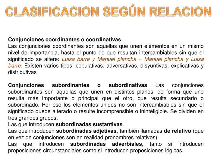CLASIFICACION SEGÚN RELACION