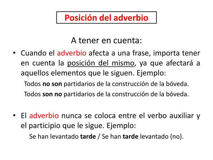 Posición del adverbio