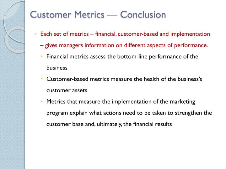 Customer Metrics — Conclusion
