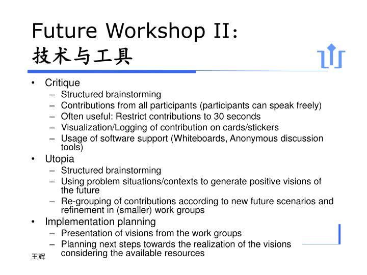 Future Workshop I