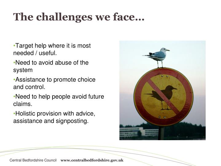 The challenges we face…
