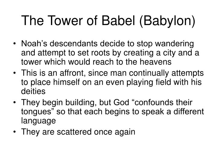 The Tower of Babel (Babylon)