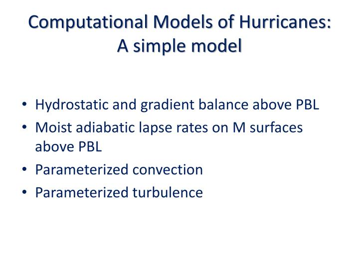 Computational Models of Hurricanes: A simple model