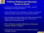 pol ticas p blicas em educa o sexual no brasil