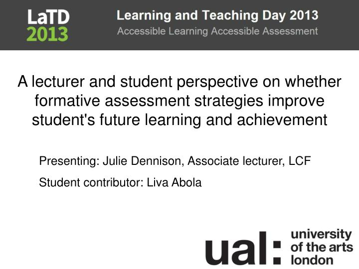 A lecturer and student perspective on whether formative assessment strategies improve student's futu...
