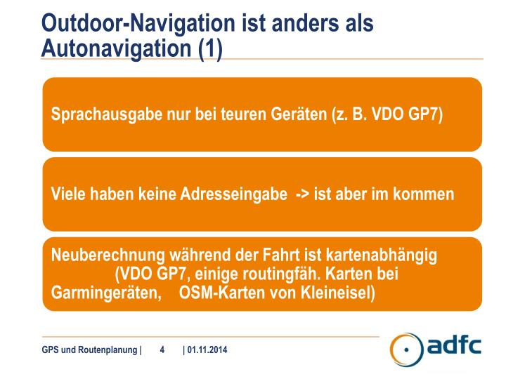 Outdoor-Navigation ist anders als