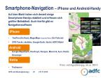smartphone navigation iphone und android handy