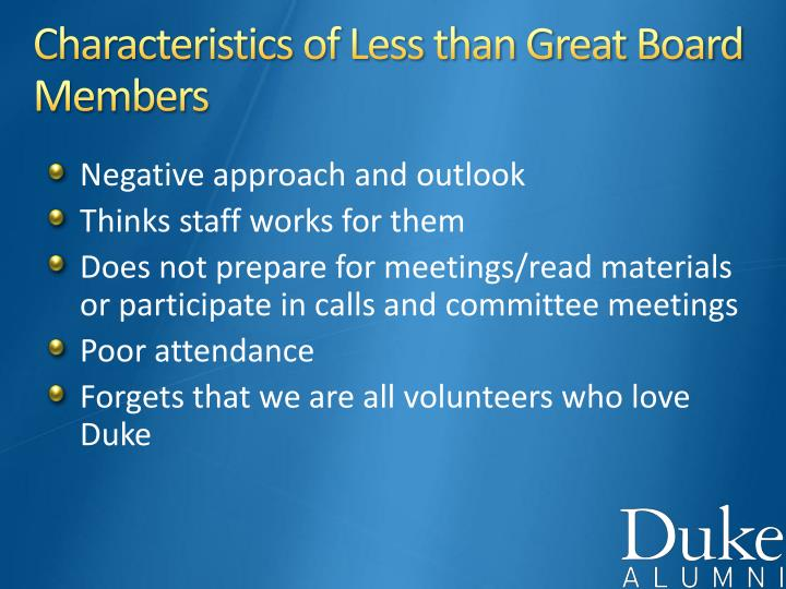 Characteristics of Less than Great Board Members