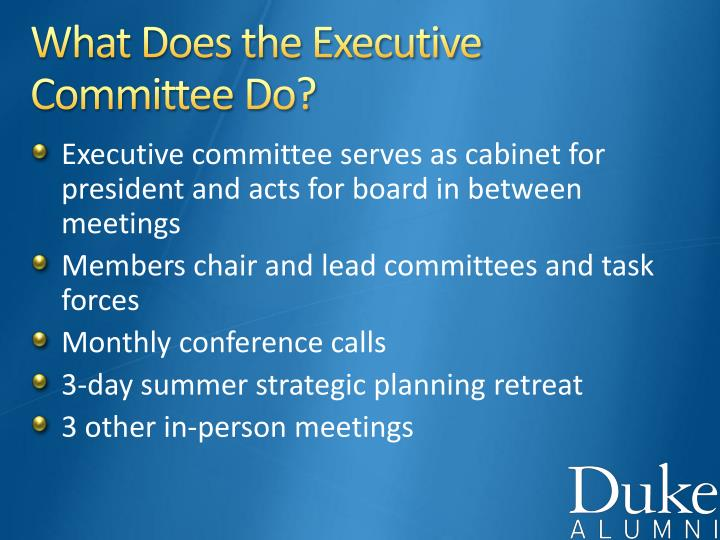 What Does the Executive Committee Do?