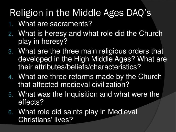 Religion in the Middle Ages DAQ's