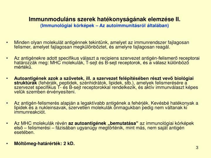 Immunmoduláns szerek hatékonyságának elemzése II.