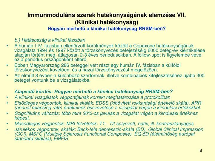 Immunmoduláns szerek hatékonyságának elemzése VII.