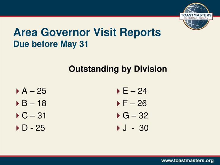 Area Governor Visit Reports