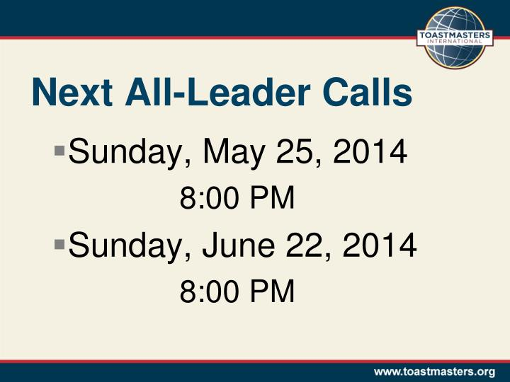 Next All-Leader Calls