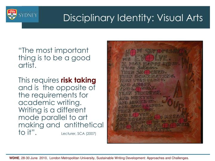 Disciplinary Identity: Visual Arts