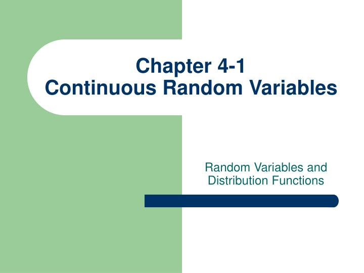 Chapter 4 1 continuous random variables1