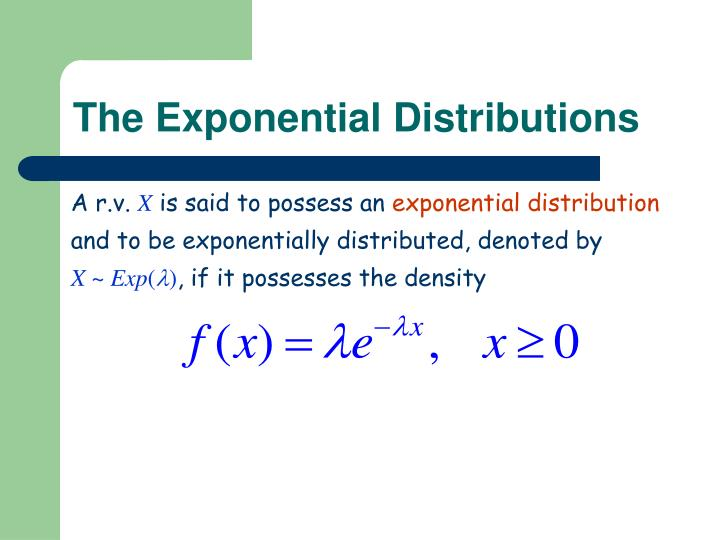 The Exponential Distributions
