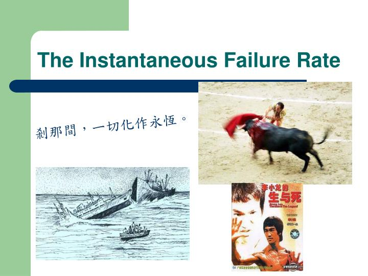 The Instantaneous Failure Rate
