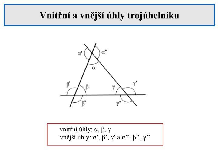 Vnitřní a vnější úhly trojúhelníku