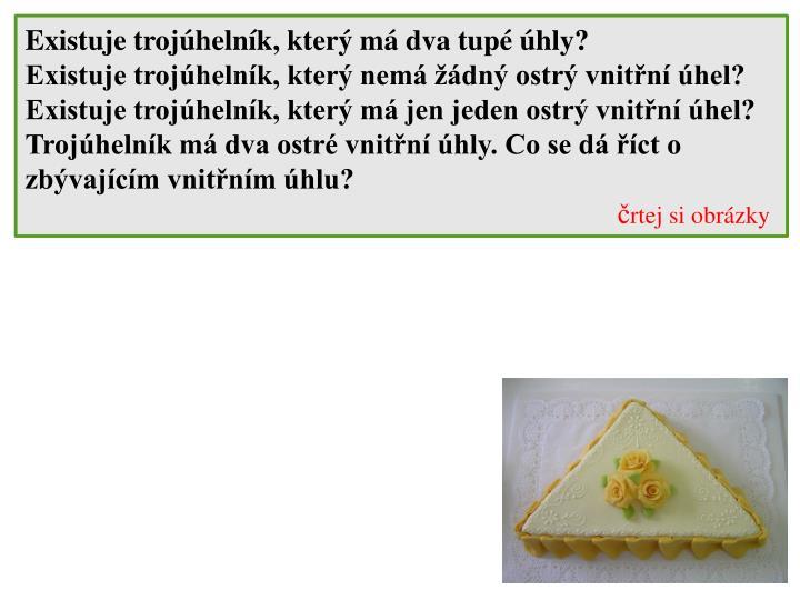 Existuje trojúhelník, který má dva tupé úhly?