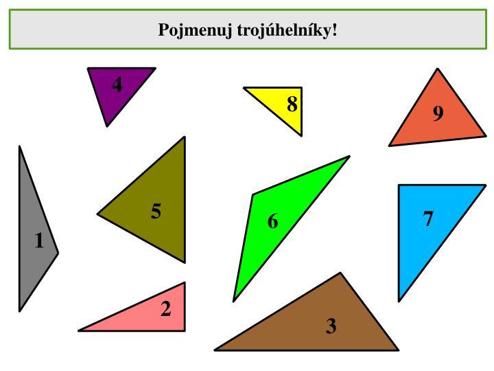 Pojmenuj trojúhelníky!