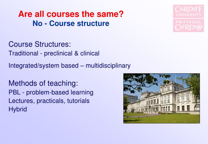 Are all courses the same?
