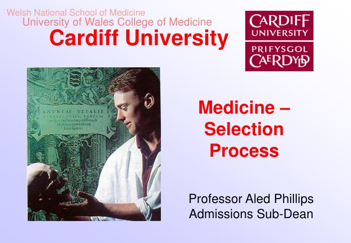 Welsh National School of Medicine