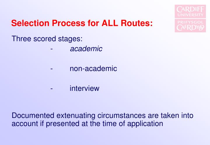 Selection Process for ALL Routes:
