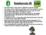 rainforests iii