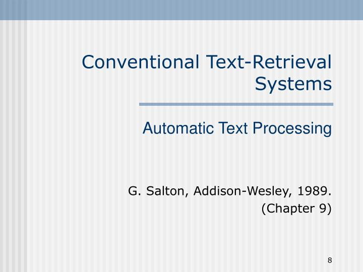 Conventional Text-Retrieval Systems