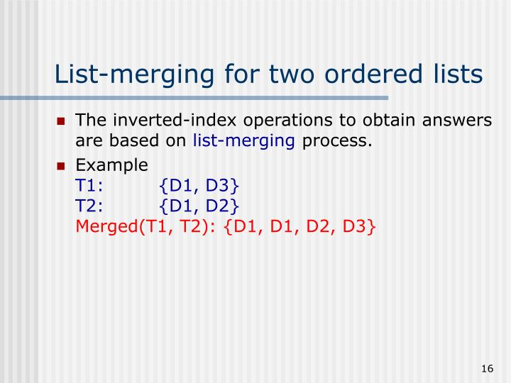 List-merging for two ordered lists