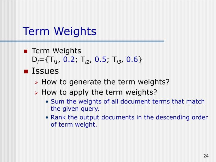 Term Weights