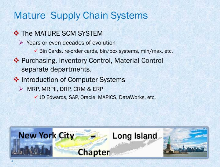 Mature  Supply Chain Systems