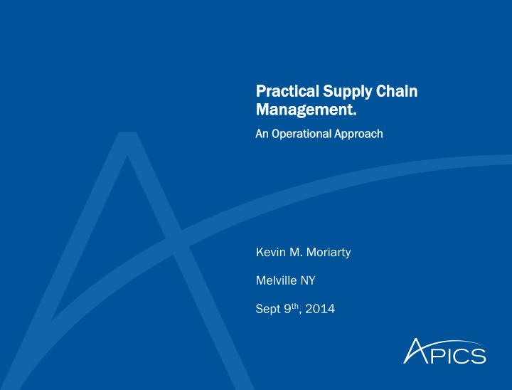 Practical Supply Chain Management.