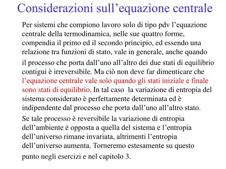 Considerazioni sull'equazione centrale