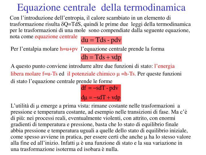 Equazione centrale  della termodinamica