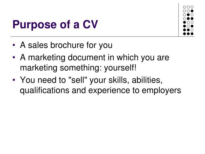 Purpose of a CV