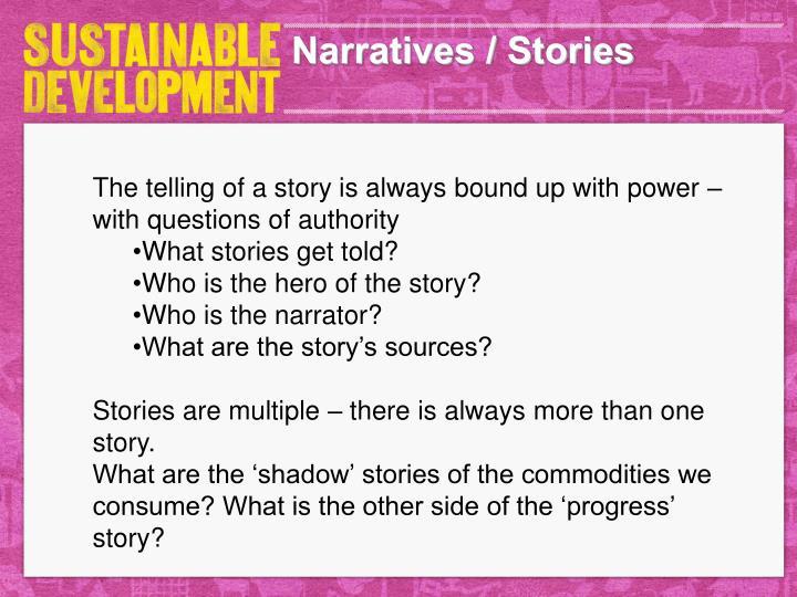 Narratives / Stories