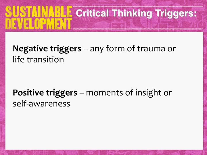 Critical Thinking Triggers: