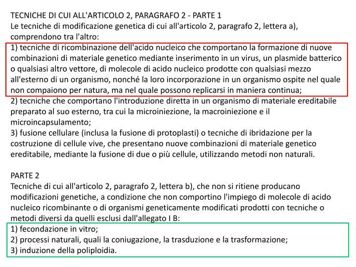 TECNICHE DI CUI ALL'ARTICOLO 2, PARAGRAFO 2 - PARTE 1
