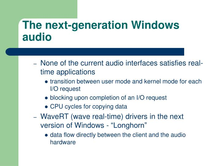 The next-generation Windows audio