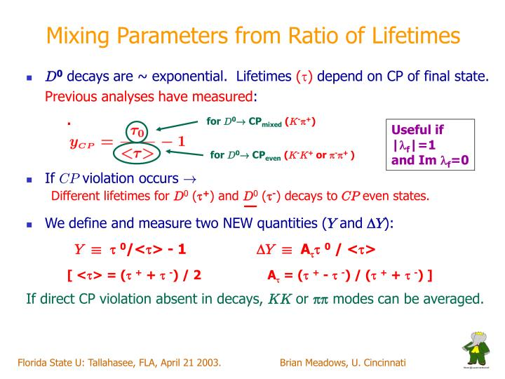 Mixing Parameters from Ratio of Lifetimes