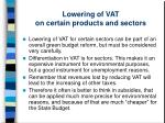 lowering of vat on certain products and sectors