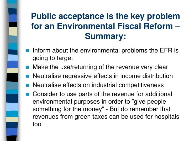 Public acceptance is the key problem for an Environmental Fiscal Reform